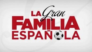 La Gran Familia Epañola
